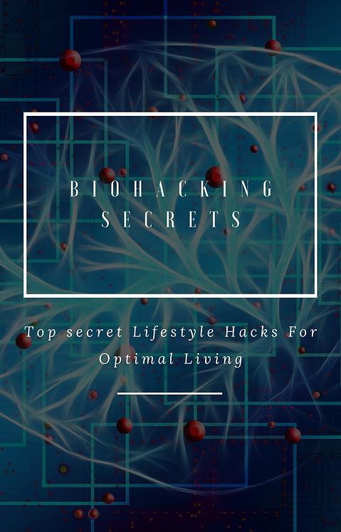 Biohacking Secrets: Lifestyle Hacks