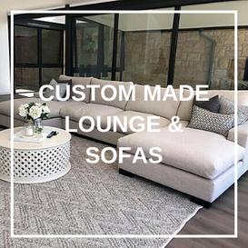 Custom Made Lounge & Sofas