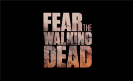 Fear_The_Walking_Dead_title_card.png