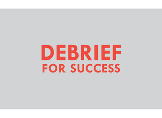 Understanding Debriefs and How They Can Benefit You