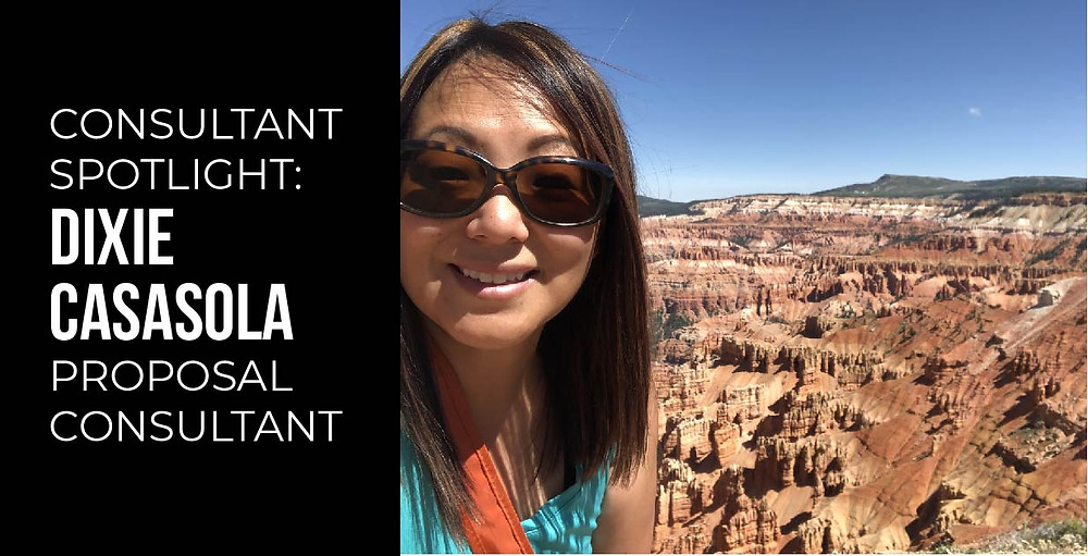Dixie Casasola, Proposal Consultant and Proposal Manager, proposal writer employee spotlight
