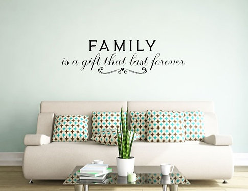 FAMILY IS A GIFT THAT LAST FOREVER