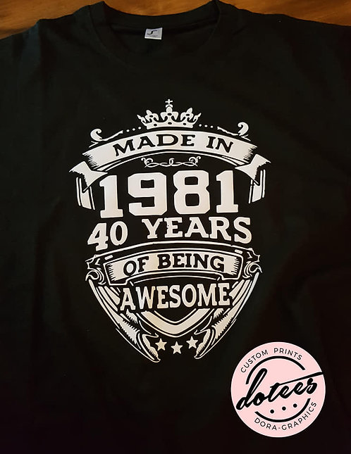 YEARS OF BEING AWESOME - PERSONALISED
