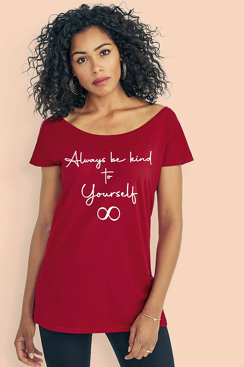 ALWAYS BE KIND TO YOURSELF - OVERSIZED