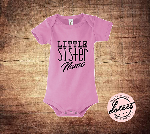 PERSONALISED LITTLE SISTER T SHIRT