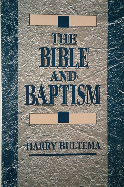 The Bible and Baptism