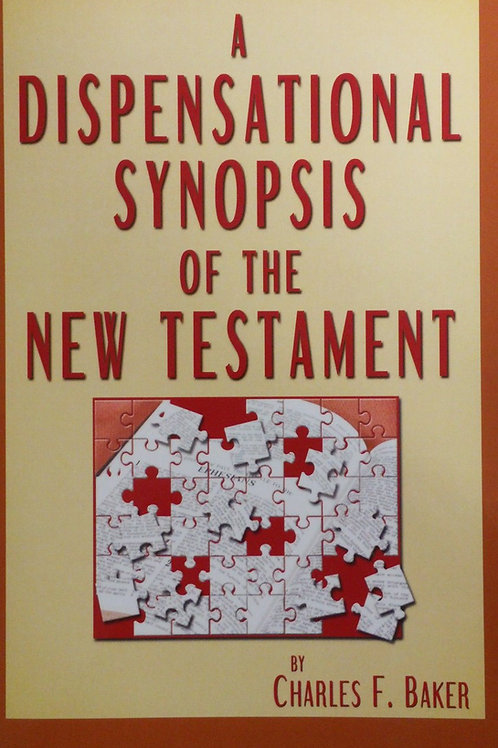 Dispensational Synopsis of the New Testament