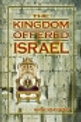 Kingdom Offered Israel