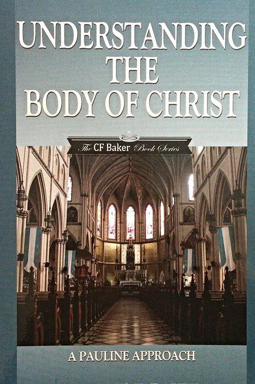 Understanding the Body of Christ