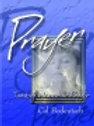 Prayer - Touching Heaven in Prayer