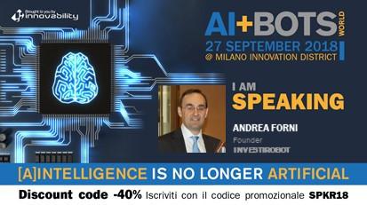 """""""AI+Bots World"""" - Doppio appuntamento con Andrea Forni"""