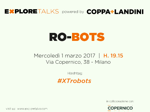 Explore Talk conference on Robotics hosts Andrea Forni as keynote speaker - Video Periscope, pics an