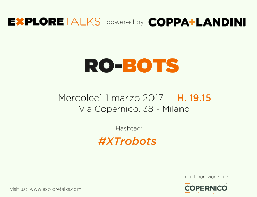 Explore Talk conference on Robotics hosts Andrea Forni as keynote speaker - Video Periscope, pics an