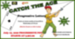 CATCH THE ACE sliderm July 15, 2020 pub.