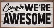 5.1-4COMINW2412-Come-in-Were-Awesome-600