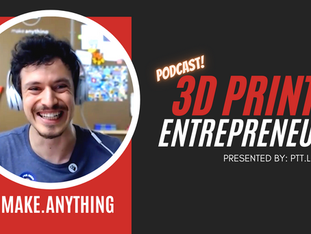 How to @MakeAnything | NEW 3D Print Podcast - S2:E1