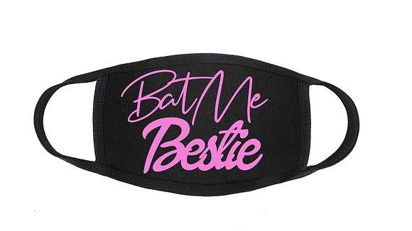 """The """"BatMe! Bestie"""" Facemask"""