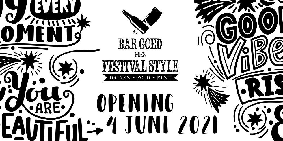 Bar Goed goes Festival Style