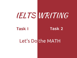 Writing task 1 or 2 - Let's do the MATH