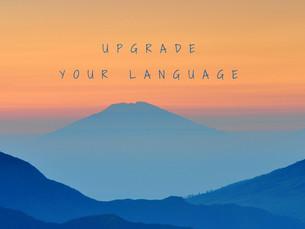 IELTS ESSAY - Upgrade your Langauge!