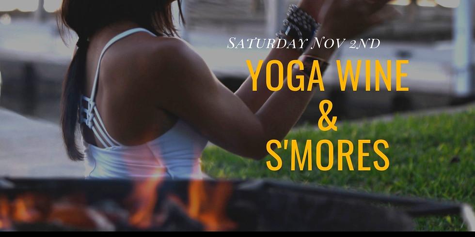 Yoga Wine & S'mores $20