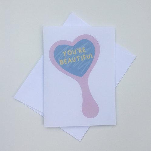 You're Beautiful Card