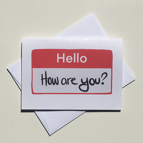 Hello How Are You? Card