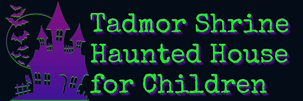 Tadmor Shrine Haunted House for Children