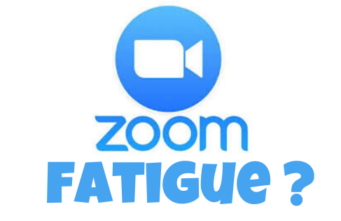 Zoom Fatigue ? How to beat it.