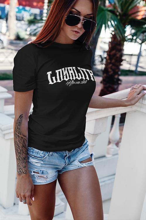 Loyalität Lady Shirt