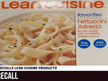 Nestle's recalls fettuccini alfredo Lean Cuisines for undeclared allegans