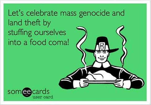 thanksgiving, pilgram, genocide, land, theft, food, coma, cartoon, stuffing