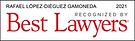 Rafael Lopez-Dieguez Best Lawyers 2021.p