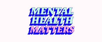 Mental Health Matters....dammit!!