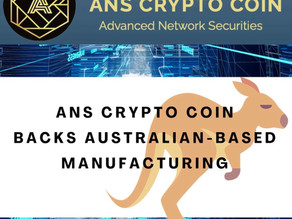 ANS Crypto Coin Backs Australian-Based Manufacturing