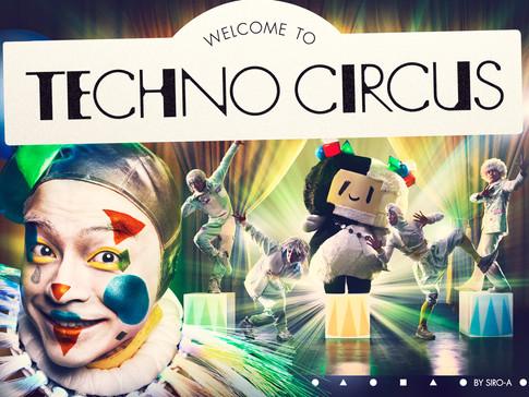 テクノサーカス TECHNO CIRCUS