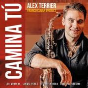 Alex Terrier - Camina Tú
