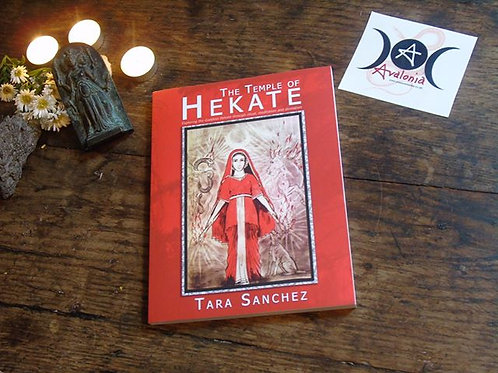 The Temple of Hekate by Tara Sanchez