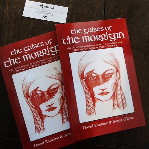 The Guises of the Morrigan by David Rankine and Sorita d'Este