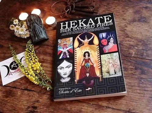 Hekate Her Sacred Fires edited by Sorita d'Este