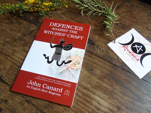 Defences Against The Witches' Craft by John Canard