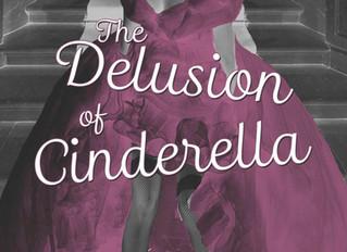The Delusion of Cinderella Release