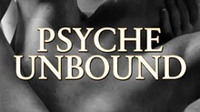 Psyche Unbound Zenobia Neil's debut novel