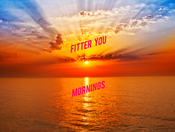 Fitter You presents... The Perfect Morning