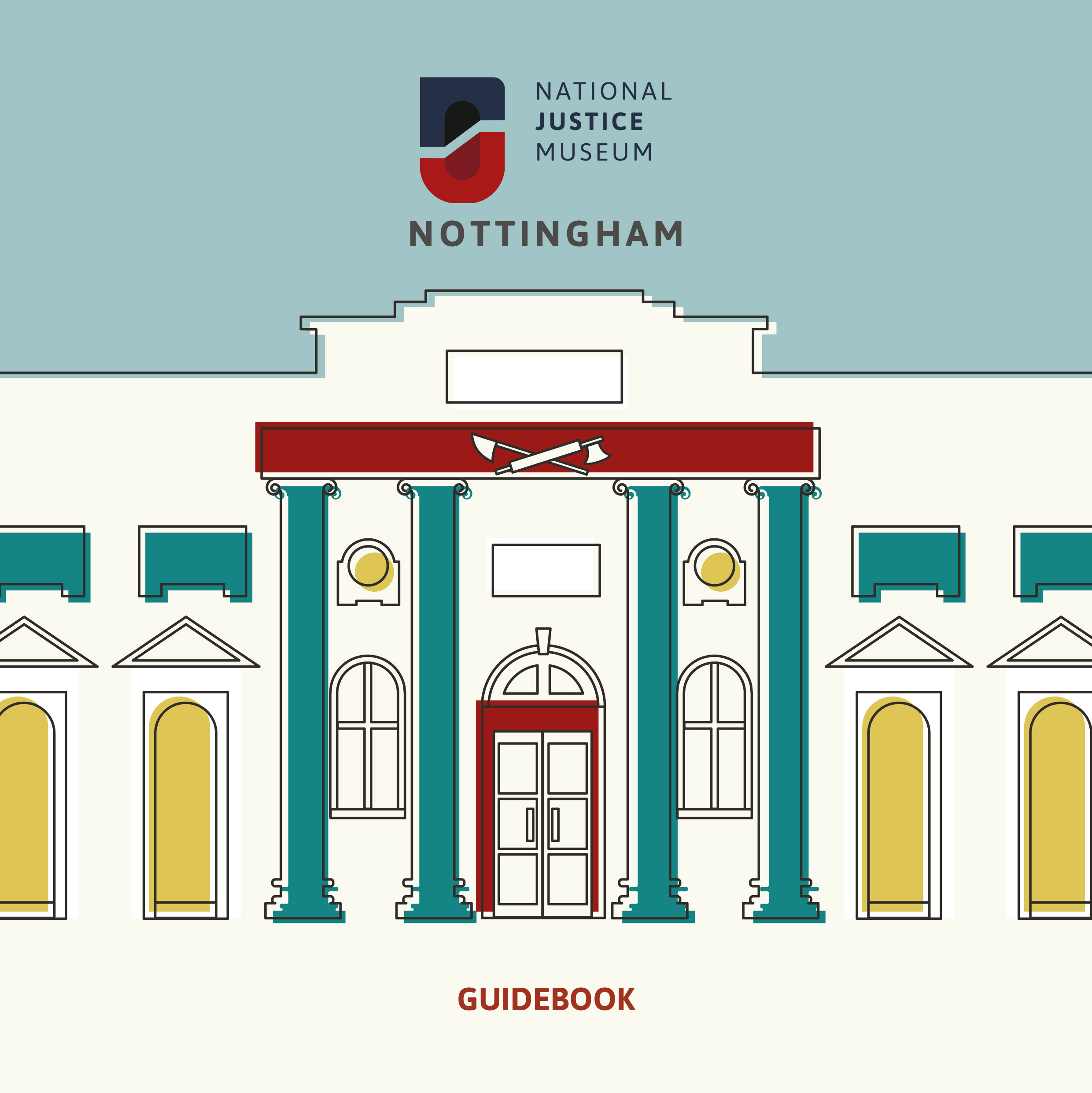 National Justice Museum Guidebook