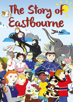 The Story of Eastbourne
