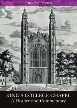 John Saltmarsh - King's College Chapel