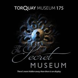 Torquay Museum - The Secret Museum