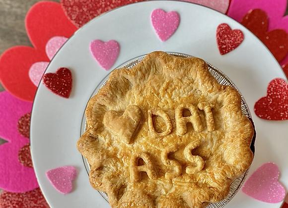 Heart Dat Ass Valentine's Day Pie