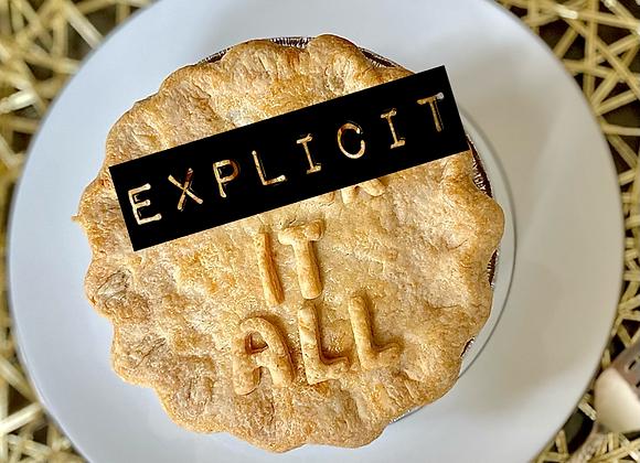 F*** It All Pie